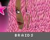 [V4NY] Braids Pink