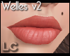 LC Welles v2 Ultra Lips