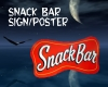 Snack Bar Sign/Poster