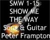 Show Me The Way & Guitar