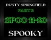 DustySpringfield~Spooky2