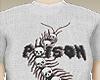 F. Poison