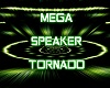 mega speaker tornado