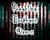 [X] Freakling Brothers