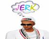 My HeadSign Wt JERK