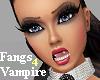 ! Fangs for Vampire !!!