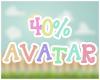 40% Kid Avatar (M/F)