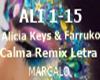 Alicia Keys &Pedro Calma