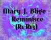 Mary JB.-Reminisce
