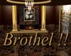 Brothel!!