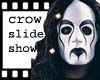 The Crow Slide
