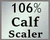106% Calf Scaler MA