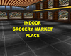 GROCERY/MARKET PLACE