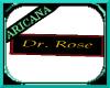 {AB} Dr. Rose Nameplate
