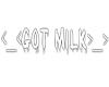 Got Milk headsign