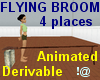 !@ Flying broom 4 places
