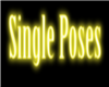 Single Poses Neon Sign