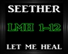 Seether~Let Me Heal