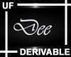 UF Derivable Dee Sign