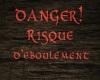 danger Risque