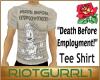 Death Before Employment!