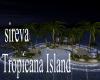 sireva Tropicana  Island