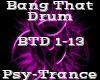 Bang That Drum-PsyTrance