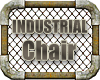 INDUSTRIAL # Chair #