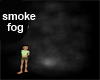 x Smokers Fog