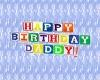 Happy Bday Daddy