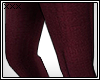 [X] Wine Trousers.