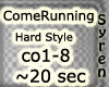 Come Running - HardStyle