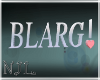 BLARG! head sign