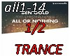 All or nothingTRANCE1/2