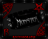 |R| Monster Arm Band