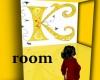Kicking K room