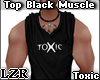 Top Black Muscle Toxic