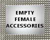 SL Empty Female Accessor
