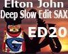 Elton John  Deep Slow