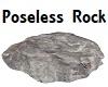 Poseless Rock 2