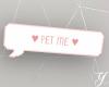 Y| Pet Me Pink