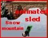 MAU/ SNOW MOUNTAIN  SLED