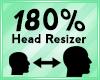 Head Scaler 180%