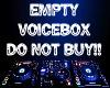 Empty Voicebox