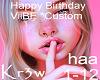 Custom BDay ViiBE