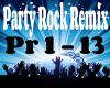Party Rock Remix