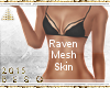 $Raven M.Body|Bronze