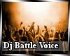 Dj Battle Voice P1