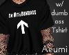 I'm with  Tshirt