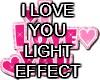 I LOVE YOU LIGHT EFFECT